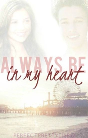 Always Be In My Heart -Cameron Dallas-