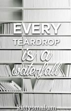 every teardrop is a waterfall [larry stylinson] by kittysmalum