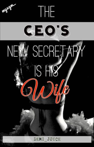 The CEO's New Secretary Is His Wife