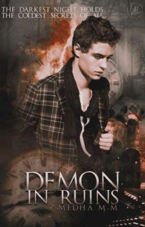 Demon in Ruins (Dark Choices #1)✔ by fallen_angelinluv