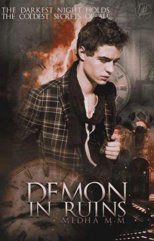 Demon In Ruins (Dark Choices #1) by fallen_angelinluv