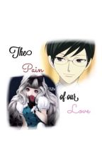 The Pain of our Love {An OHSHC fanfic} by xPixitex