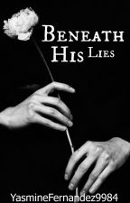 Beneath his lies (ManxMan)  by YasmineFernandez9984