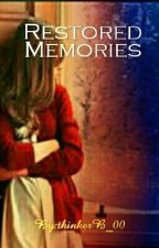Restored Memories by thinkerB_00
