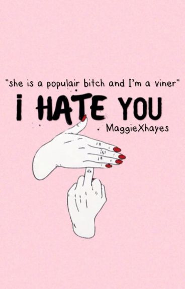 I hate you •Hayes Grier•