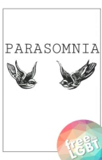 Parasomnia | Narry