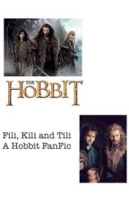 Fili, Kili and Tili (A Hobbit FanFic) by _lotr_
