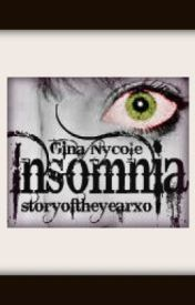 Insomnia by storyoftheyearxo