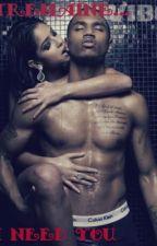 Tremaine...... I Need You by SurvivalOfTheNerd4M