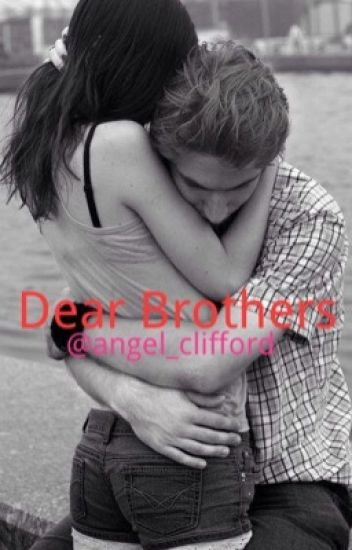 Dear Brothers ~ 5SOS fanfic