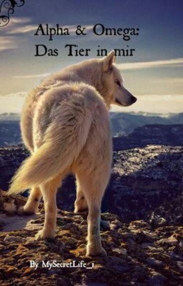 Alpha & Omega: Das Tier in mir