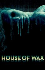 House of wax|| 5SOS by black_enoteca