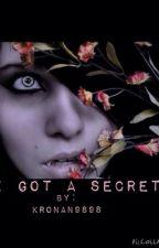 I got a secret by Kronan9898