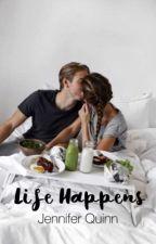 Life Happens by quinny_jen05
