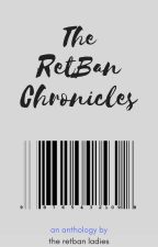 The RetBan Archive by tricethecharm