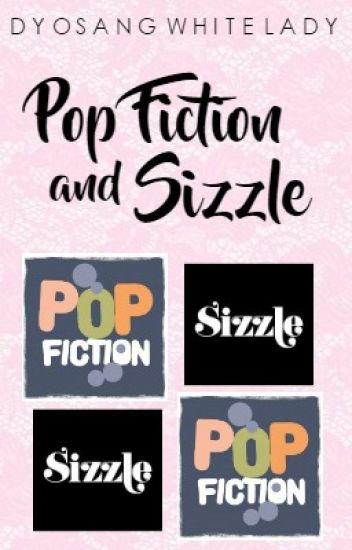 POP FICTION AND SIZZLE BOOKS (ALWAYS UPDATED)