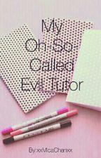 My Oh-So-Called Evil Tutor by xxMicaChanxx