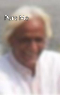 Pure Me