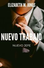 Nuevo Trabajo Nuevo Jefe by NickyAbarcaD
