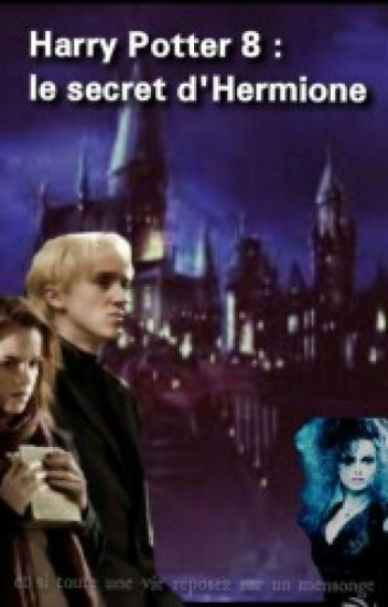 Harry Potter 8 : les secret d'Hermione