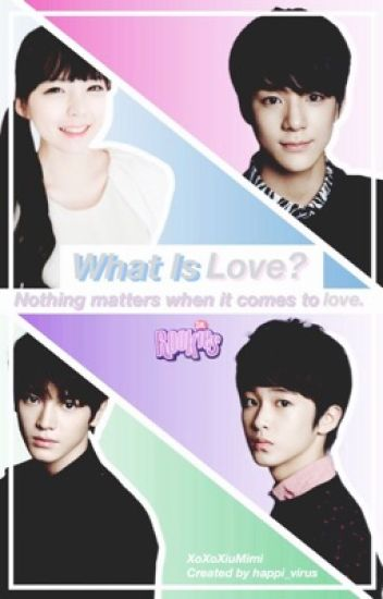 What Is Love? [SM ROOKIE FanFic]