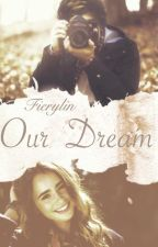 Our dream by FieryLin