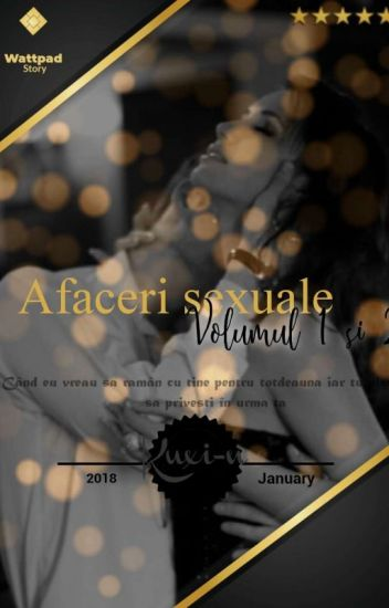 Afaceri sexuale (+18)  VOLUMUL I  și II