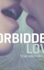 Forbbiden Love [On Hold] by Synthetic325
