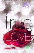 True Love by sooperdooper1000