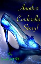 Another Cinderella Story by TeenKAT101