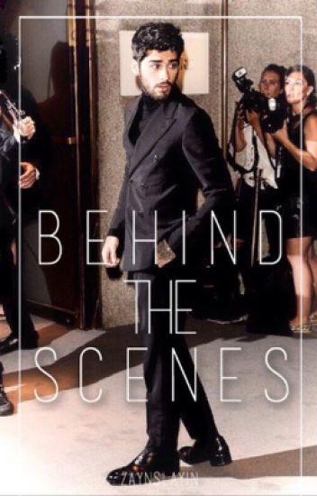 Behind The Scenes ➳ [zayn au]