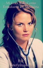 Mi loca vida como estudiante de medicina :p by stefymusic