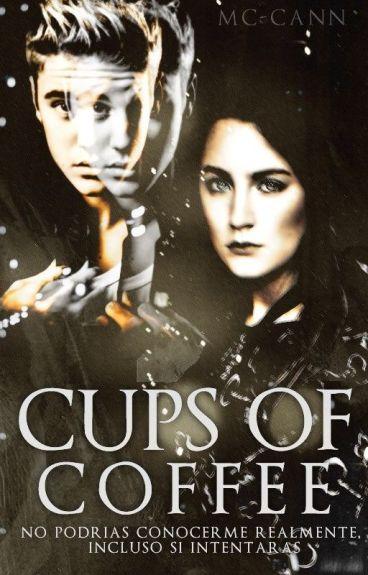 Cups Of Coffee ➳ jb