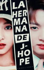 la hermana de J -hope (jungkook y tu) by Locaflamer