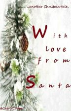 With Love From Santa by Gabriel_Pope