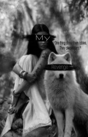 My Revenge ! by souna19