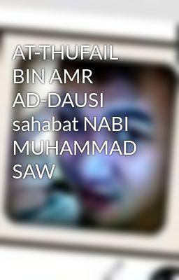 AT-THUFAIL BIN AMR AD-DAUSI sahabat NABI MUHAMMAD SAW