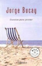 Cuentos para pensar- Jorge Bucay by roochitorres