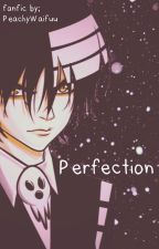 Soul Eater• Death The Kid X OC (Perfection)-Lemon by PerishingElf