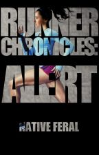 Runner Chronicles: Alert [CZ fanfiction The Maze Runner] by NativeFeral
