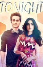 Tonight    Dylan O'Brien fanfiction    by Adeline148
