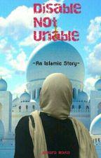 Disable Not Unable by antararaisa
