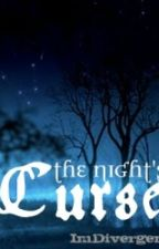 The Nights Curse by ImDivergent
