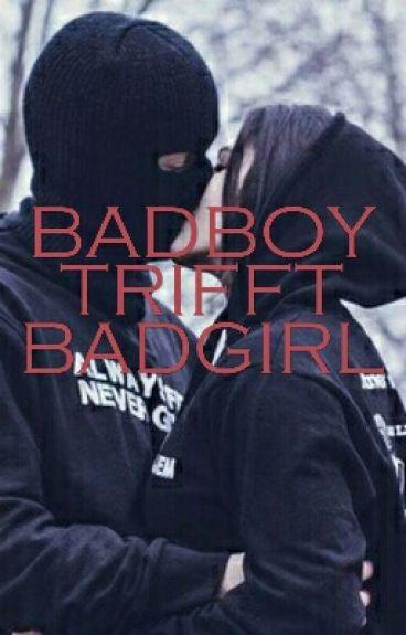Badboy trifft Badgirl