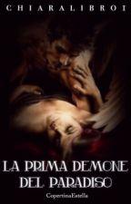la prima demone del paradiso ( In Revisione) by chiaralibro1