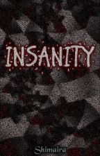 Insanity by Shimaira