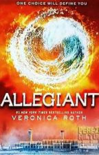 Allegiant (Four's Sister) by AuthorWriter21