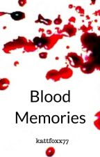Blood Memories (Blood Tiger Kakashi Love Story Sequel) by kattfoxx77