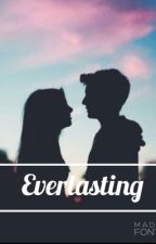 Everlasting // Sequel To Cameron Dallas' Little Sister ?! by TRAPSOULBIEBS