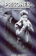 Prisoner by A1Ziall